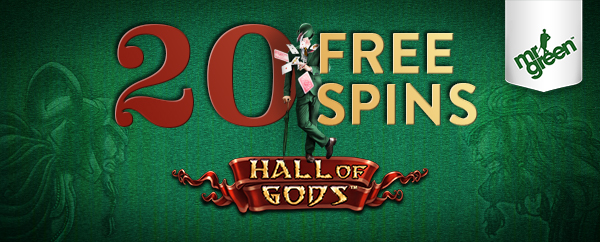 mr green 20 free spins hall of gods hall of gods